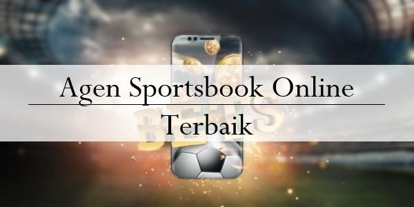 Agen Sportsbook Online Terbaik